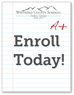 Click image to learn about enrolling in Whitfield County Schools.
